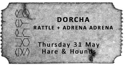Dorcha + Rattle + Adrena Adrena