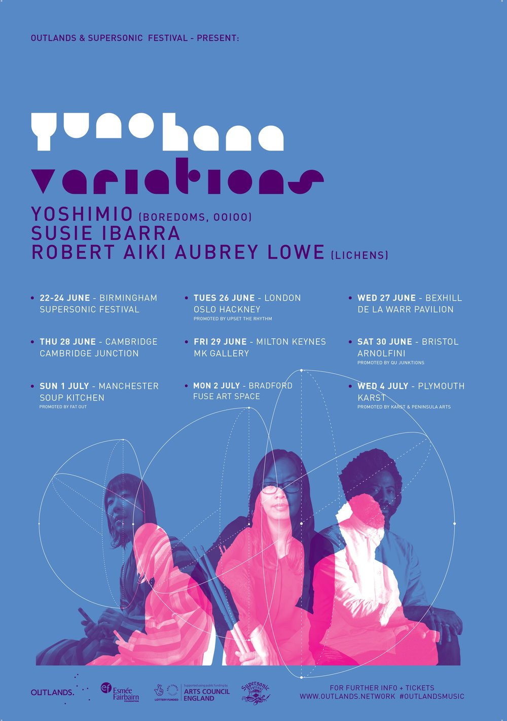 Yunohana Variations tour the UK – Supersonic Festival   22-24 June 2018