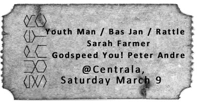 Youth Man / Bas Jan / Rattle / Sarah Farmer / Godspeed You! Peter Andre