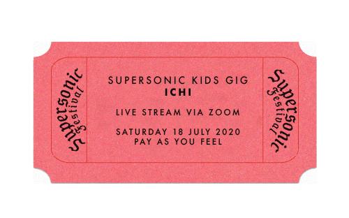 Kids Gig: ICHI (Live Stream)